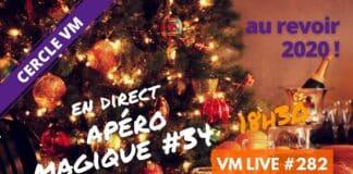 Vm Live Apéro Magique #34