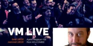 VM Live Apéro Magique #36 Rick HOLCOMBE