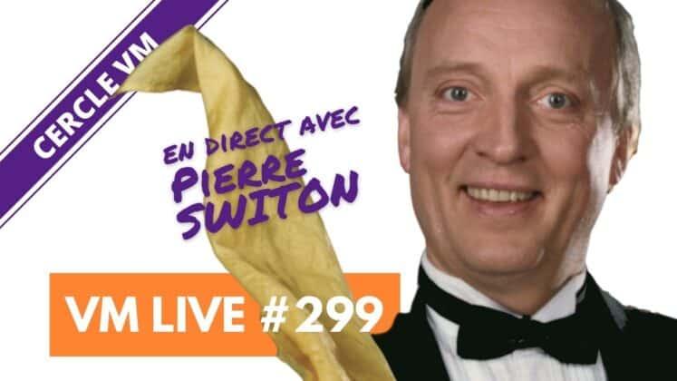 VM Live Pierre SWITON