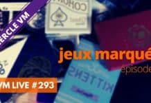 VM Live #293   spécial Jeux Marqués #9
