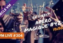 VM Live apéro magique #42