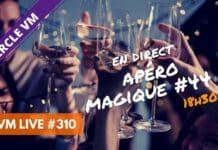 VM Live apéro magique #44