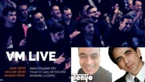 VM Live   50e Apéro, Tenyo #2 & Armando LUCERO