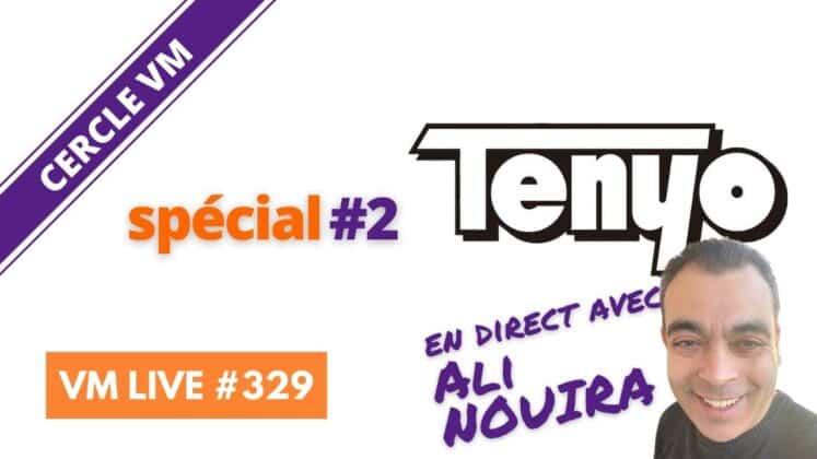 VM Live Tenyo 2 avec Ali NOUIRA