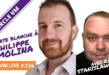 VM Live carte blanche à Philippe MOLINA & Régis STANISLAWSKI