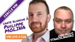 VM Live avec Philppe MOLINA & Régis STANISLAWSKI