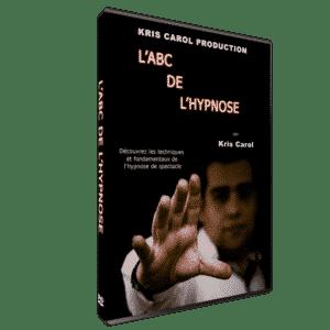 ABC de l'Hypnose de Spectacle