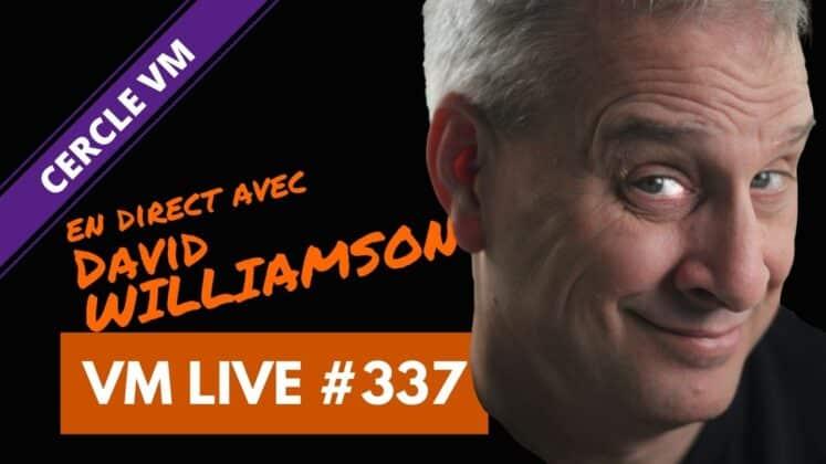 VM Live David WILLIAMSON