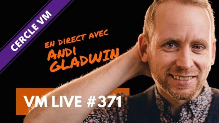 VM Live Andi GLADWIN