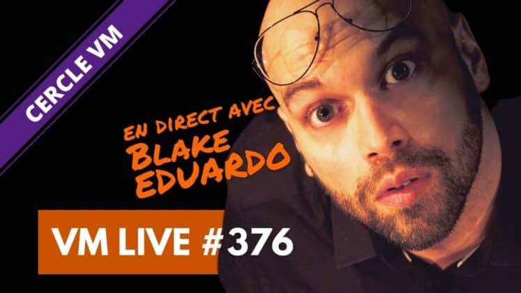 VM Live Blake EDUARDO